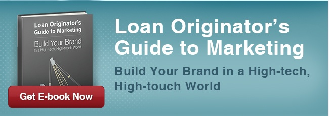 Loan Originators Guide to Marketing